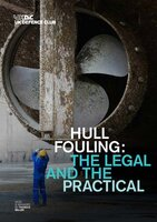 Hull Fouling: The Legal and the Practical - Webinar and Publication