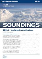 July, 2014 - Ebola - Charterparty Considerations