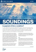 July, 2015 - Is Payment of Hire a Condition?